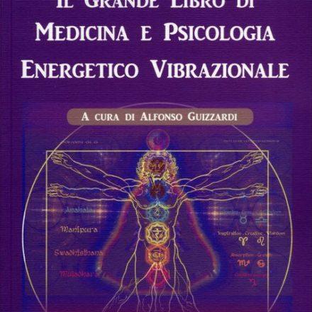 Eridanoschool - Shop - Il Grande libro di mediciina e psicologia energetico Vibrazionale