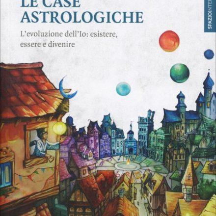 Eridanoschool - Negozio - Le Case Astrologiche - Lidia Fassio